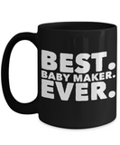 Funny Saying Coffee Mug For Favorite Baby Maker Pregnant Moms - GuysandGirlsGeneral