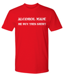 Alcohol Lovers Funny Humor Mens T-Shirt! - GuysandGirlsGeneral