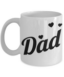 Dad Father's Day Birthday New Dad Coffee Mug Gift  for Dads