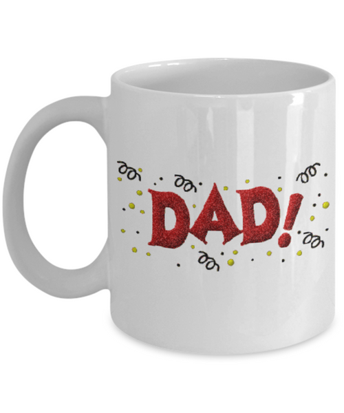 Happy Father's Day Dad Father's Day or Birthday New Dad Coffee Mug Gift for Dads