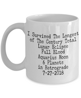 I Survived Totality- Lunar Eclipse Keepsake Full Blood Moon 2018 Ceramic Coffee Mug