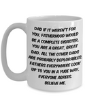 You Are A Great Great Dad Funny Sarcastic Coffee Mug For Fathers Grandfathers  Father's Day Birthday Gag Gift Ideas