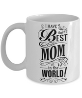 Mother's Day Coffee-Tea White Mug Mom Wife Grandma Gift for Mothers Day