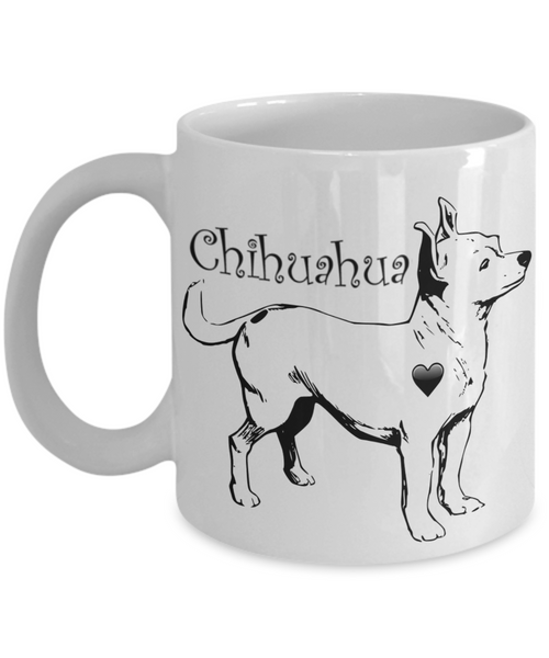 I Love My Chihuahua Coffee Mug for Chihuahua Moms - Chihuahua Lovers Gifts