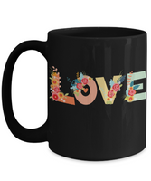 The Perfect Christmas Holiday Coffee Mug Gift For Lovers of Love!