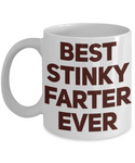 Best Stinky Farter EVER Shout Out Funny Coffee Mug!