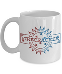 I'm The Firecracker Your Mother Warned You About Funny White Coffee Mug | Josh Turner firecracker White Coffee Mug