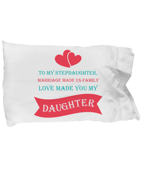 ❤ Stepdaughter Family Love Personal Pillow Case Makes The Perfect Christmas Gift! ❤