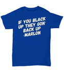 Adult Funny Mens T-Shirt Marlon Wayans Black Up! - GuysandGirlsGeneral