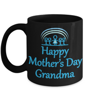 Mother's Day Coffee-Tea Black Mug Grandma Gift Mothers Day Grandmother