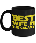Star Wars Best Wife in Galaxy Black Coffee Mug Gift Bride Best Ever Starwars Fans Fanatics May The Force Be With You Wifey