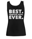 The Perfect Christmas Holiday Gift Funny T-Shirt for The Best Forever Wife Ever!