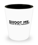 Funny Political Humor Donald Trump Shot Glass - GuysandGirlsGeneral