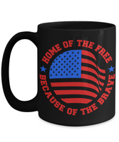 4th of July Patriotic Home of The Free Because of The Brave White Coffee Mug - GuysandGirlsGeneral