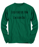 The Perfect Christmas Holiday Gift T-shirt for Your Funny Sexy Van Dad Husband Spouse or Friend!