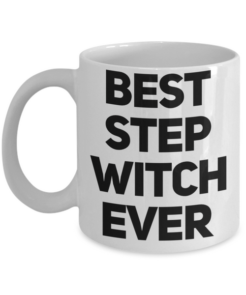 Best Step Witch Ever Funny Stepmom Coffee Mug