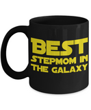 Star Wars Best Stepmom in Galaxy Black Coffee Mug Gift Step Mom Best Ever Starwars Fans Fanatics May The Force Be With You Stepmother