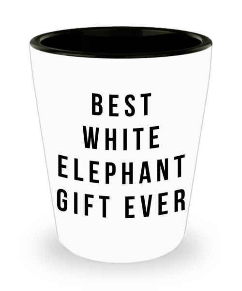 Best White Elephant- Funny Shot Glass- White Elephant Glass- Drinking Gift Idea, Coworker Gag Gift - GuysandGirlsGeneral
