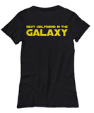 Star Wars Best Girlfriend in Galaxy Black T-Shirt Gift Girl Best Ever Starwars Fans Fanatics May The Force Be With You Girl Friend …