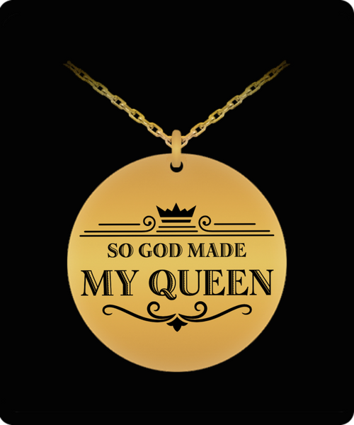 My Queen (Gold) Round Laser Pendant - BLACK FRIDAY SALE