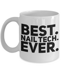 Perfect Gift Coffee Mug For Favorite Nail Tech! Holiday Christmas Birthday Gift