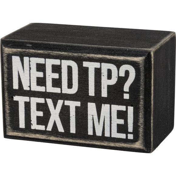 Box Sign - Text Me