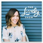 The Lively Show Podcast