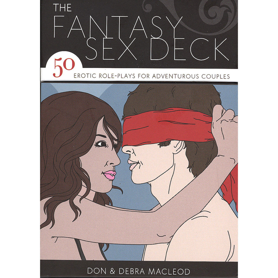 Fantasy Sex Deck: 50 Erotic Role-plays for Adventurous Couples