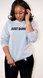 Just Don't Sweat(It)shirt - The Style Guru
