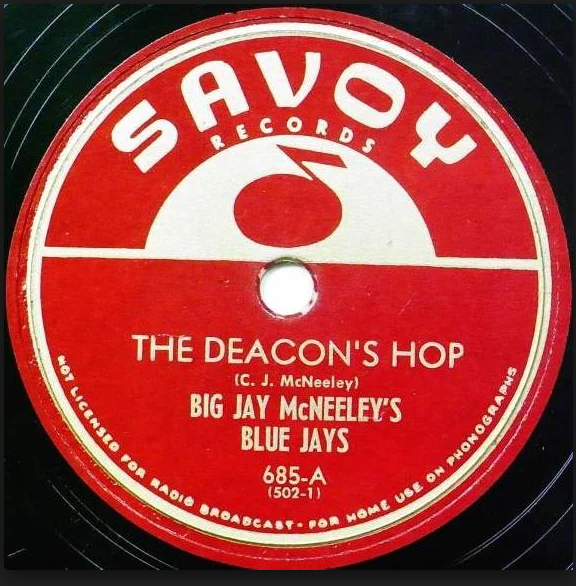 The Deacon's Hop Big Jay McNeely Blue Jays Savoy Records