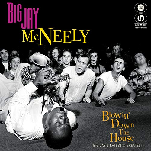 Big Jay McNeely - Blowin' Down The House