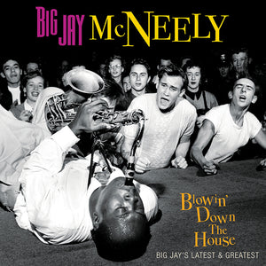 Big Jay McNeely's - Blowin' Down the House - Big Jay's Latest and Greatest