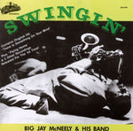 Big Jay McNeely & His Band- Swingin'