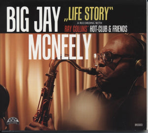 Big Jay McNeely - Life Story | A Recording With Ray Collins' Hot-Club & Friends