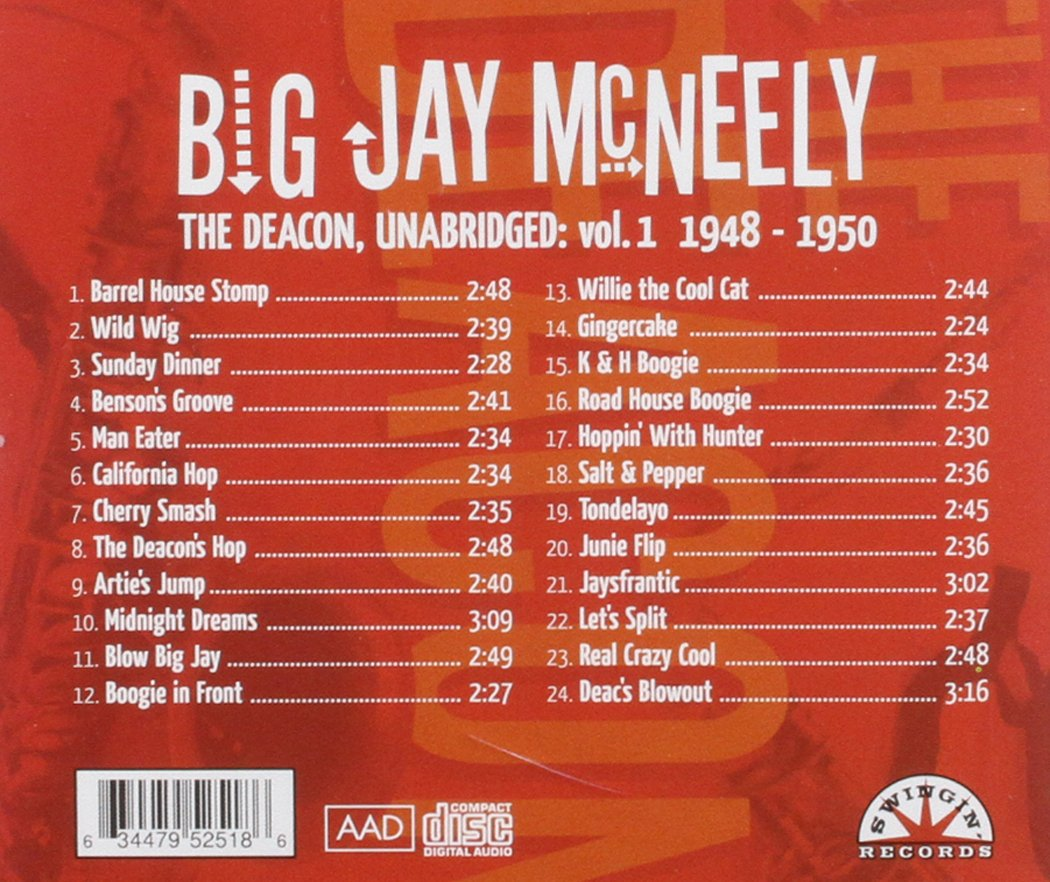 Big Jay McNeely - The Deacon, Unabridged vol. 1 1948-1950