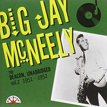 Big Jay McNeely - The Deacon, Unabridged vol. 2 1951-1952