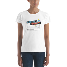 We Did It! Women's short sleeve t-shirt