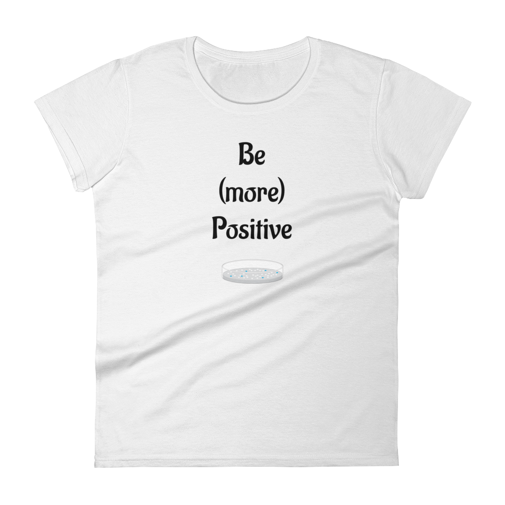 Be (more) Positive