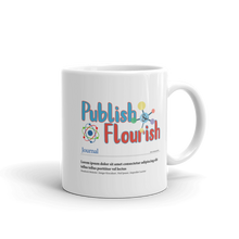 Publish & Flourish ... Mug