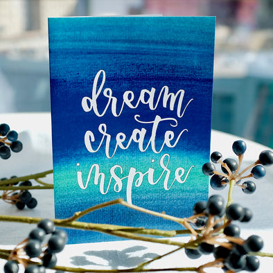 Dream Create Inspire Card (Blue)