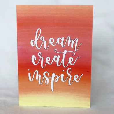 Dream Create Inspire Card (Orange)