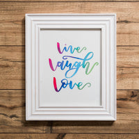 Live Laugh Love Watercolor Print