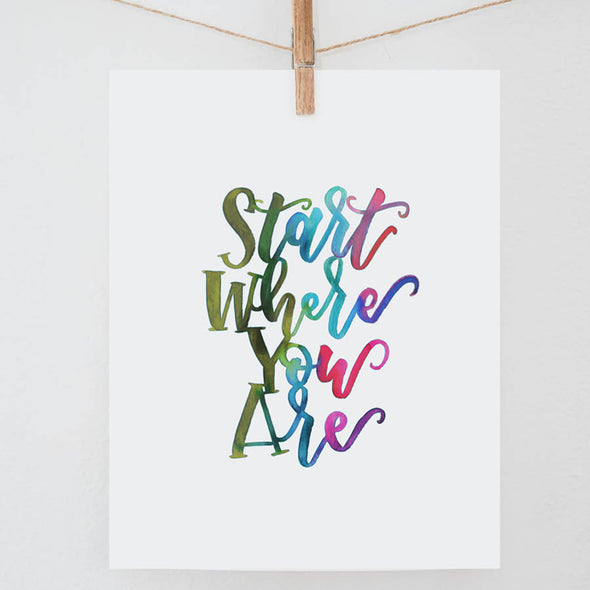 Start Where You Are Print
