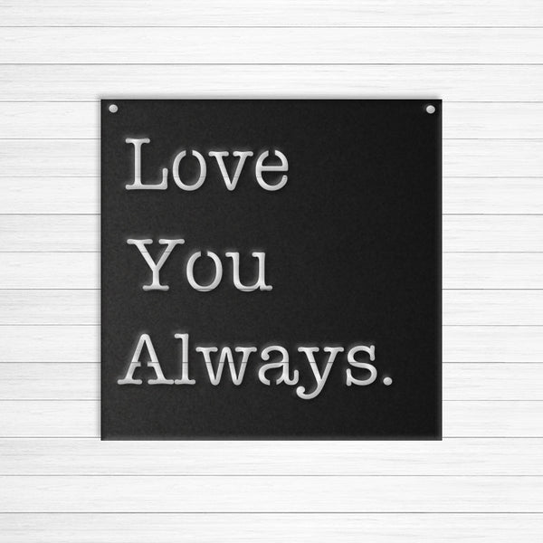 Love You Always.