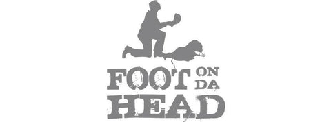 Foot on Da Head