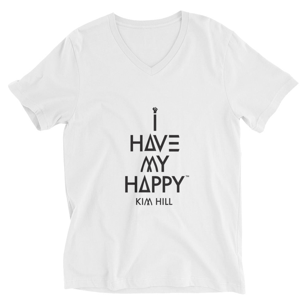 I Have My Happy Unisex Short Sleeve V-Neck Tee