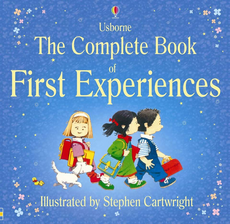 The Complete Book of First Experiences - Usborne