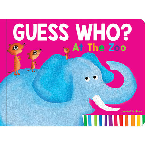 Guess Who? At the Zoo Lift the Flap Book by Jeanette Rowe