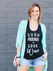 Good Friends & Good Wine Racer Back Tank