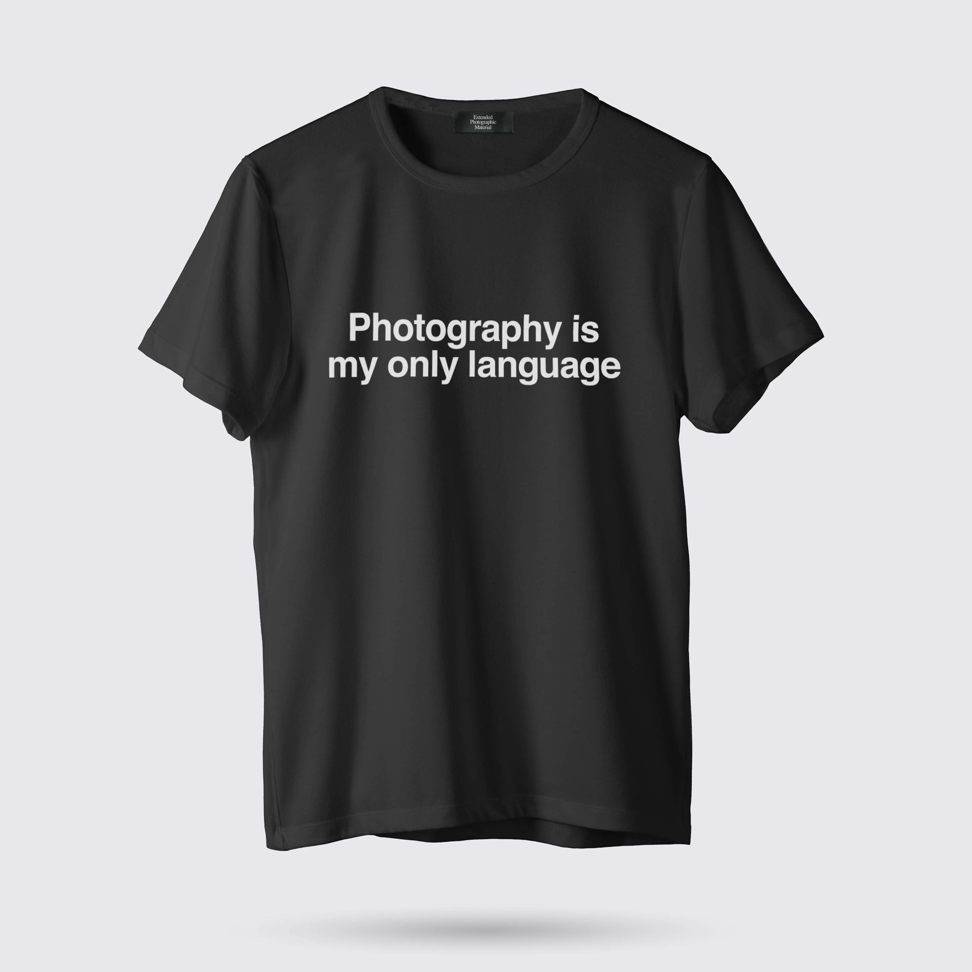 PHOTOGRAPHY IS MY ONLY LANGUAGE T-SHIRT<br>BLACK